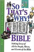 The so That's why! Bible with CD-ROM
