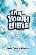 Youth Bible New Century Version