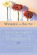 Women of Faith New Testament With Psalms & Proverbs, New King James Version