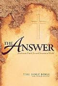Answer Authentic Faith for an Uncertain World; The Holy Bible New Century Version