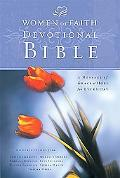 Women of Faith Devotional Bible A Message of Grace & Hope for Every Day  New King James Version