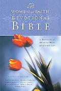 Women of Faith Devotional Bible New King James Version ; A Message of Grace & Hope for Every...