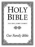 Holy Bible New King James Version, Our Family Bible