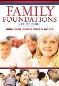 Family Foundations Study Bible New King James Version, Black, Bonded Leather, Bringing Gods'...