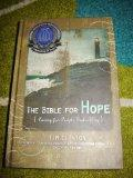 The Bible For Hope (Caring for People God's Way) NKJV BIBLE / Formerly Titled: THE SOUL CARE...