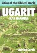 Ugarit Cities of the Biblical World