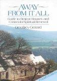 Away from it All: Guide to Retreat Houses and Centres for Spiritual Renewal