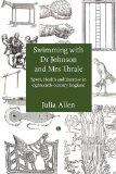 Swimming with Dr Johnson and Mrs Thrale: Sport, Health and Excercise in Eighteenth-century E...