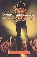 Sounds and Society Themes in the Sociology of Music