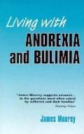 Living with Anorexia and Bulimia