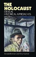 Holocaust Critical Historical Approaches