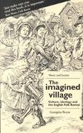 The Imagined Village: Culture, Ideology and the English Folk Revival (Music and Society (Man...