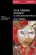 Tamer TamedFl; Or, the Woman's Prize