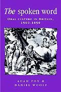 Spoken Word Oral Culture in Britain, 1500-1850