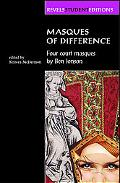 Masques of Difference Four Court Masques by Ben Jonson