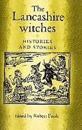 Lancashire Witches Histories and Stories