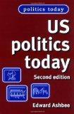US Politics Today: Second Edition