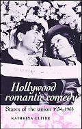 Hollywood Romantic Comedy States of the Union, 1934-65
