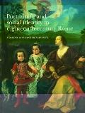Portraiture and Social Identity in Eighteenth-Century Rome