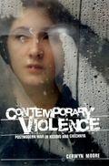 Contemporary Violence: Postmodern War in Kosovo and Chechnya