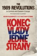 1989 Revolutions in Central and Eastern Europe : From Communism to Pluralism