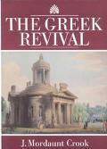 Greek Revival Neo-Classical Attitudes in British Architecture 1760-1870