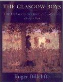The Glasgow Boys: The Glasgow School of Painting 1875-1895