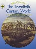 Re-discovering the Twentieth Century World A World Study After 1900 Pupil's Book