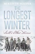 The Longest Winter: Scott's Other Heroes