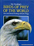 Eric Hosking's Birds of Prey of the World