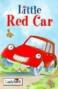 Little Red Car - Nicola Baxter - Hardcover