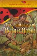 Adventures of Robin Hood Robin the Outlaw, Little John, the Silver Arrow