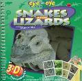 Snakes and Lizards; Eye to Eye Books - Simon M. Bell - Hardcover