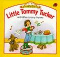 Little Tommy Tucker and Other Nursery Rhymes (Ladybird Mother Goose books)