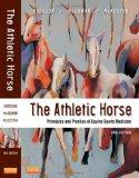 The Athletic Horse: Principles and Practice of Equine Sports Medicine, 2e