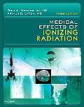 Medical Effects of Ionizing Radiation