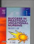 Success in Practical/Vocational Nursing From Student to Leader