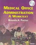 Medical Office Administration A Worktext