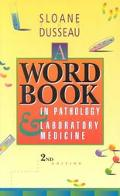 Word Book in Pathology & Laboratory Medicine