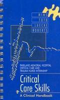 Critical Care Skills: A Clinical Handbook, 1e