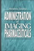 Administration of Imaging Pharmaceuticals