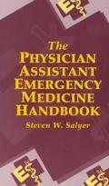 Physician Assistant Emergency Medicine Handbook