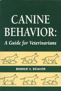 Canine Behavior A Guide for Veterinarians