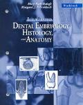 Illustrated Dental Embryology Histology and Anatonmy