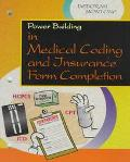 Power Building in Medical Coding and Insurance Form Completion
