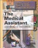 Student Mastery Manual for The Medical Assistant: Administrative and Clinical