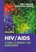 HIV/AIDS A Guide to Primary Care Management