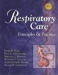 Respiratory Care Principles & Practice