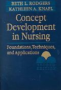 Concept Development in Nursing Foundations, Technqiues, and Applications