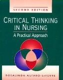Critical Thinking in Nursing: A Practical Approach